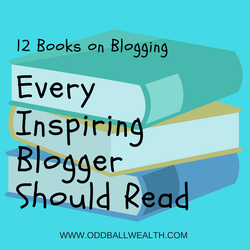 12 Inspirational Books Every Blogger Should Read