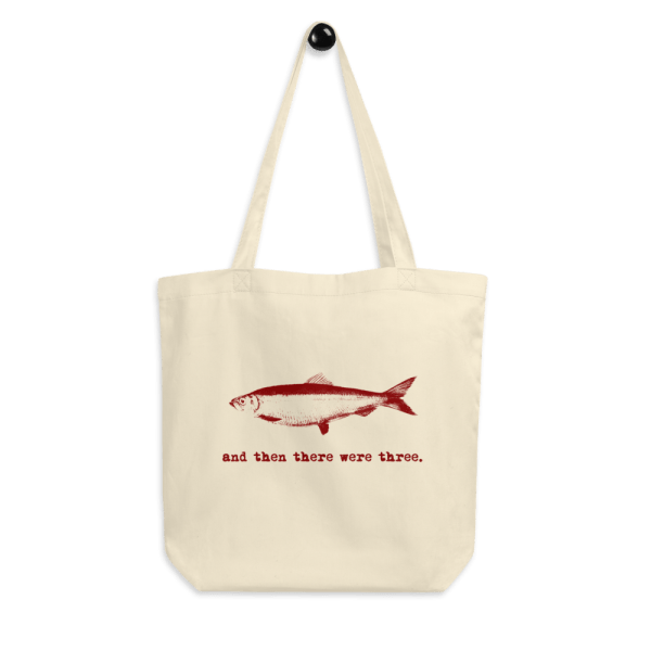 and then there were three. Tote Bag