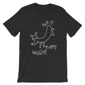 Wiggle Puppy Shirt