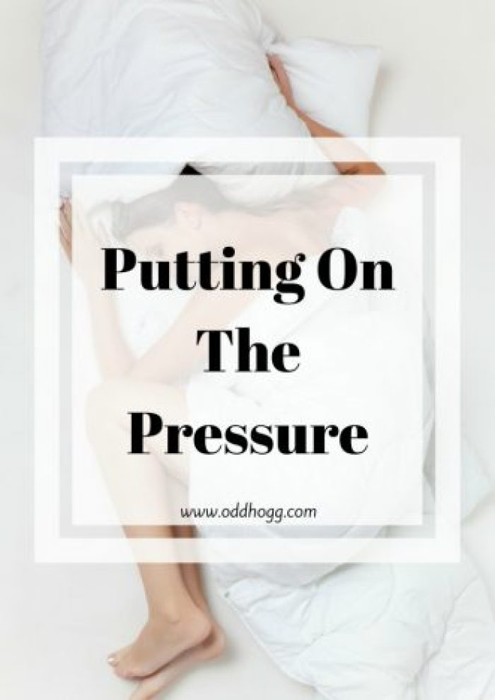 Putting On The Pressure | Do you find big events have a lot pf pressure on them to ensure you have a good day? I find it exhausting! http://oddhogg.com