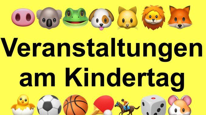 Veranstaltungen am Kindertag