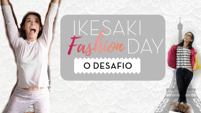 desafio-ikesaki-fashion-day-black-friday-odiadalila