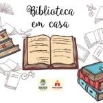 Projeto incentiva leitura durante período de isolamento social