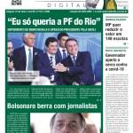 """""""Eu só queria a PF do Rio"""""""