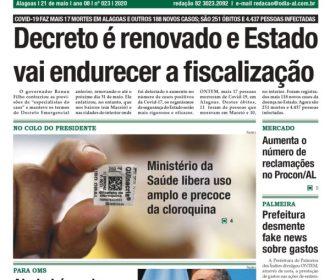 Decreto é renovado e Estado vai endurecer a fiscalização
