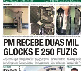 PM RECEBE DUAS MIL GLOCKS E 250 FUZIS