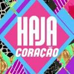 'Haja Coração' volta ao ar na Globo dia 12 de outubro