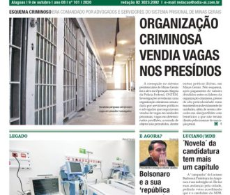 ORGANIZAÇÃO CRIMINOSA VENDIA VAGAS NOS PRESÍDIOS