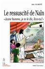 Le Ressuscité de Naïn, un épisode évangélique raconté par Odile Haumonté