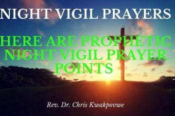 NIGHT VIGIL PRAYERS