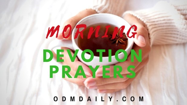 MORNING DEVOTION PRAYERS