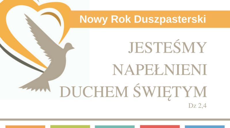 """Dwuletni program duszpasterski (2017-2019) – """"Duch, który umacnia miłość"""""""