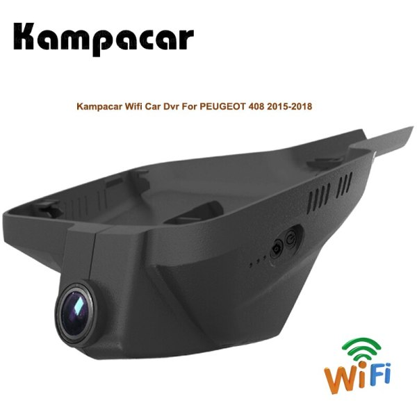 Kampacar HD Video Recorder Car Wifi Dvr With Two Cameras For Peugeot 408 2015-2018 Two Lens Dual Dash Cam Auto Camera