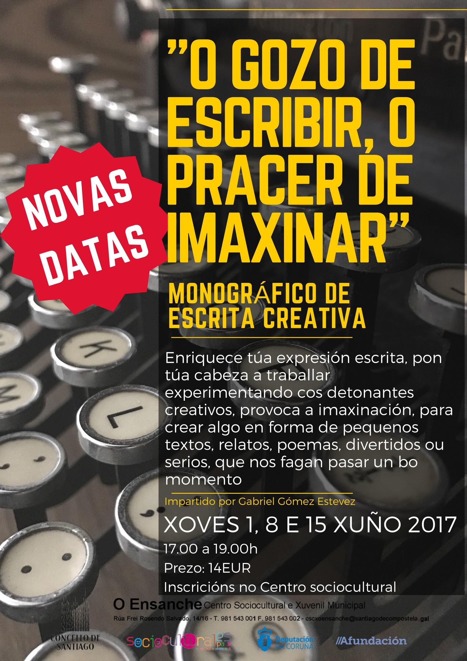 """Curso monográfico """"O GOZO DE ESCRIBIR, O PRACER DE IMAXINAR"""""""