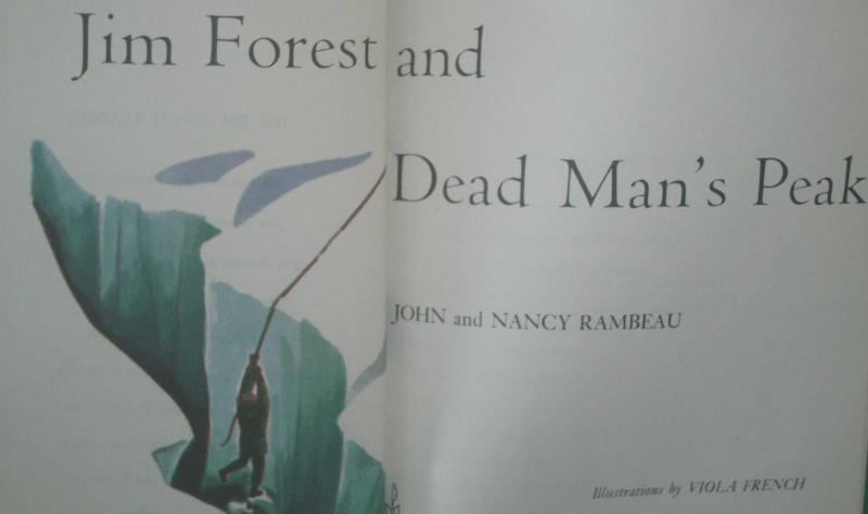 Jim Forrest and Dead Mans Peak - John and Nancy Rambeau, illustrations by Viola French