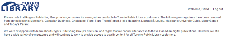 Toronto Public Library announcement on their Zinio page about Rogers Communication pulling its magazines.