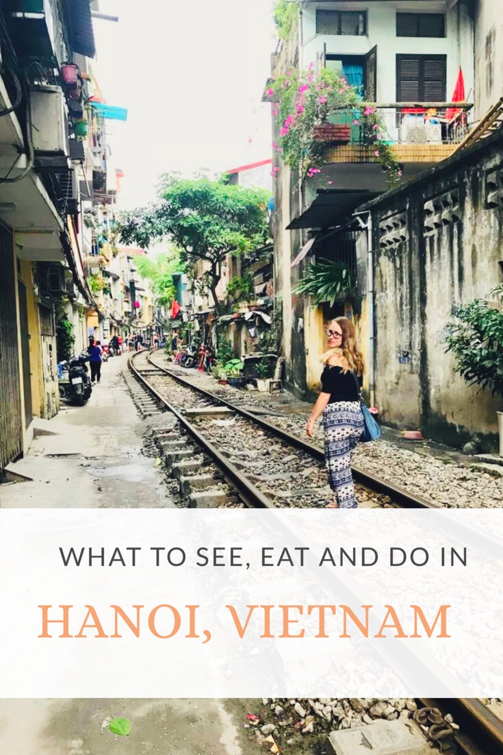 What to see, eat and do in Hanoi Vietnam - Pinterest
