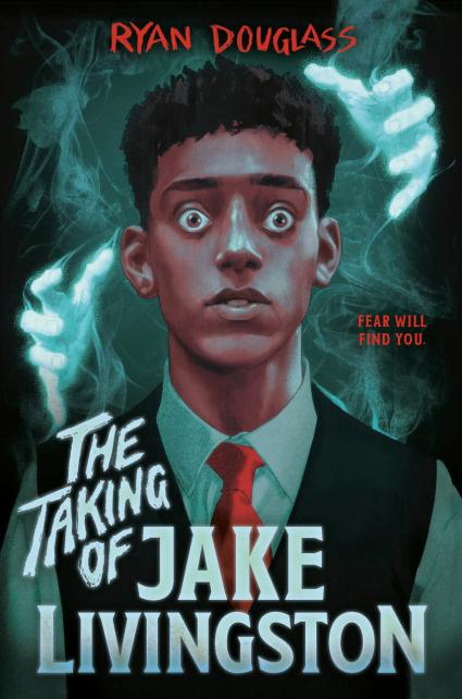 Cover of THE TAKING OF JAKE LIVINGSTON by Ryan Douglass.   Book Cover.