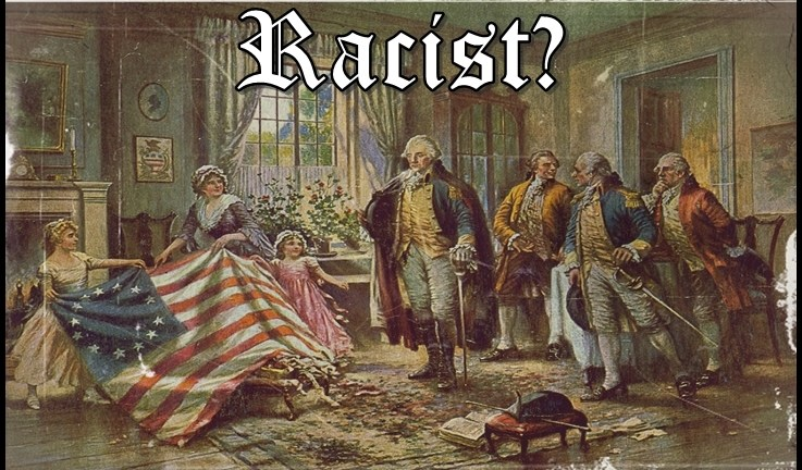 "Betsy Ross and Her ""Racist"" Flag"