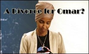 A Divorce for Omar?