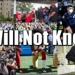 I Will Not Kneel