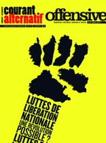 Offensive n°30 & Courant alternatif HS n°17, juin 2011