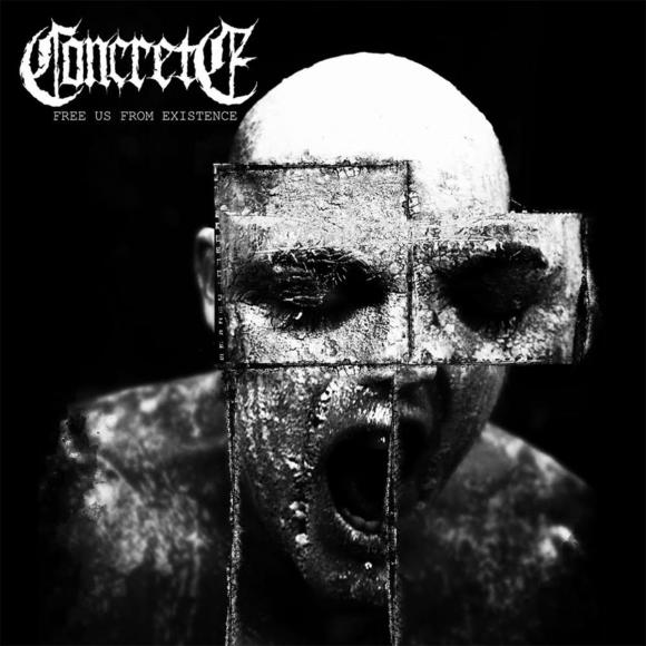 Concrete – Free Us From Existence