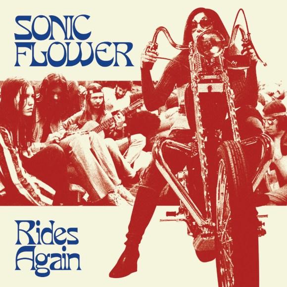 Sonic Flower – Rides Again