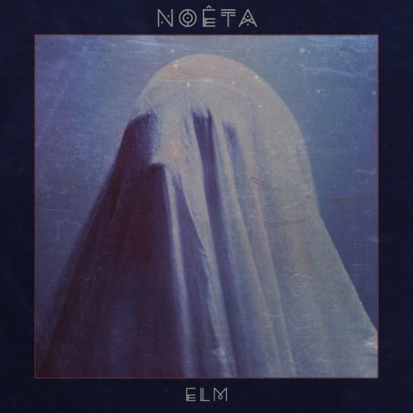 NOÊTA – Elm