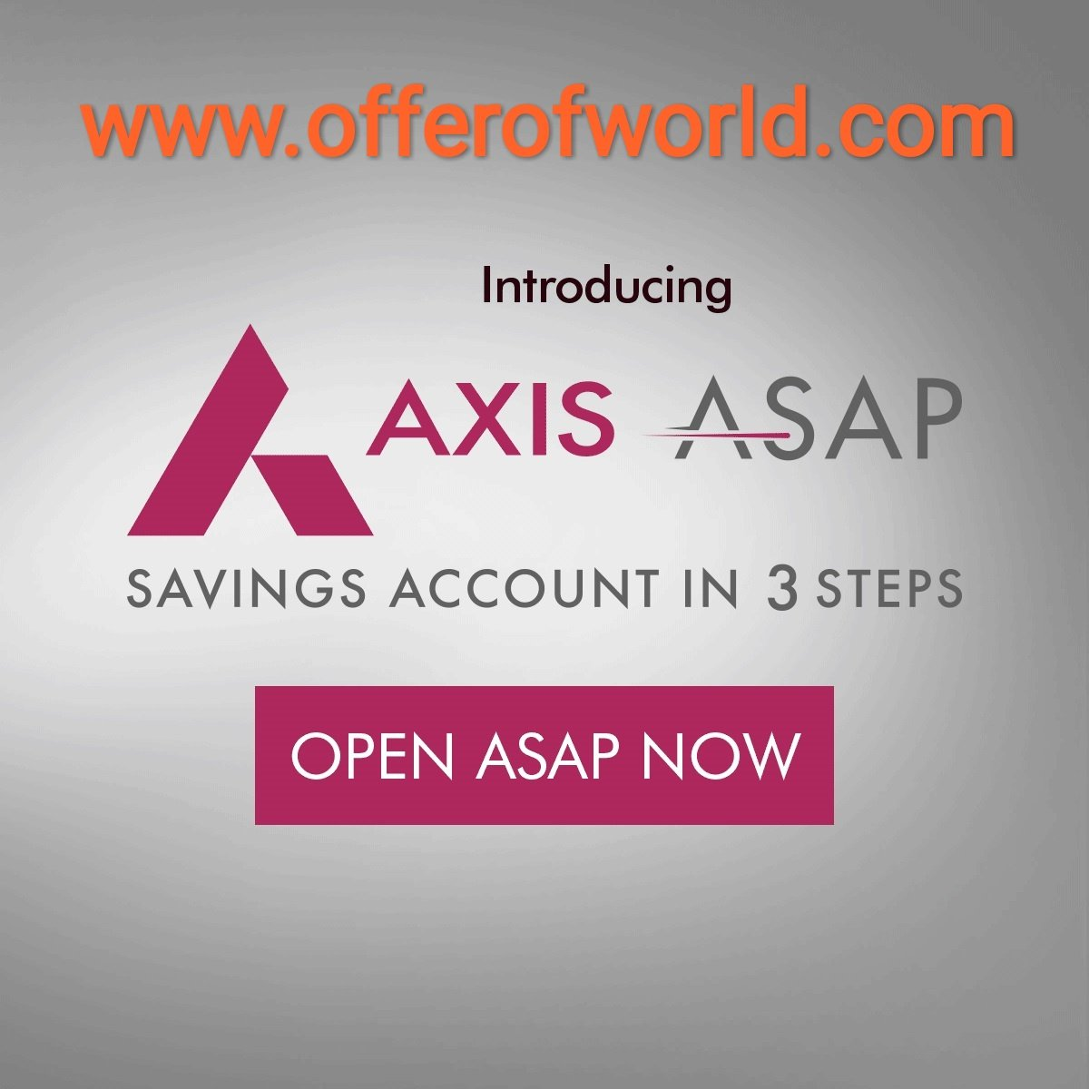 I Have Proof Added) How To Open Axis Bank ASAP Online Saving Account With Zero  Balance. - OFFER OF WORLD