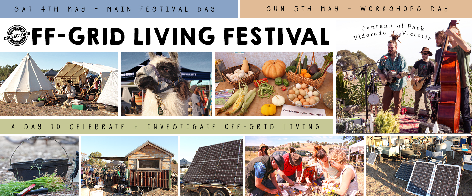 Off-Grid Living Festival 2019, Centennial Park Eldorado Victoria. Events North East Victoria. Best Sustainable Festival Australia
