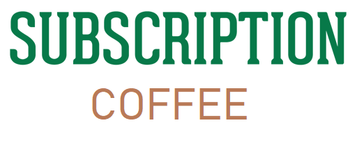 Coffee Subscription Services