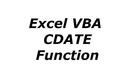 Excel VBA CDATE function