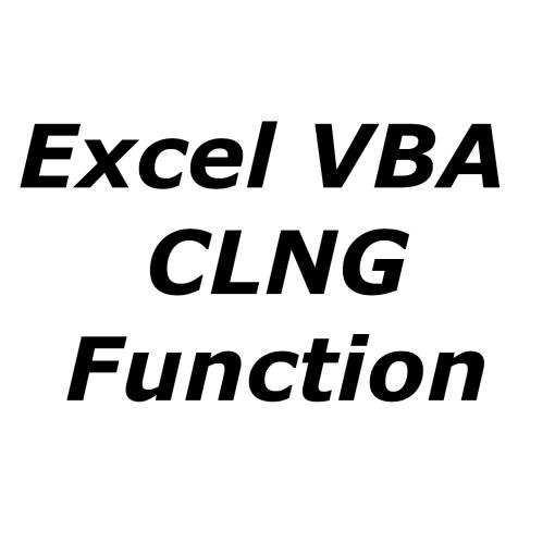 Excel VBA CLNG function