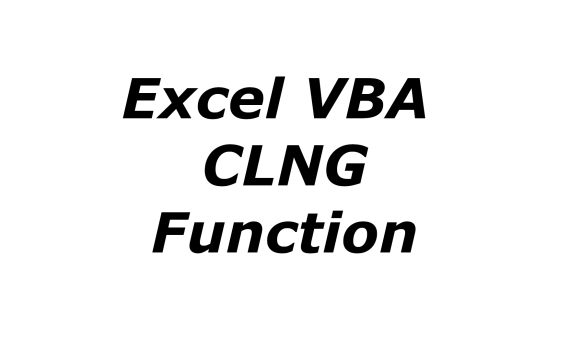 Excel VBA CLNG function