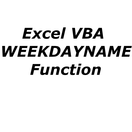 Excel VBA WEEKDAYNAME function