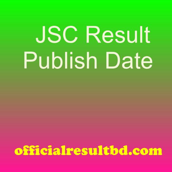 Publish Date of JSC Result Jessore Board 2019
