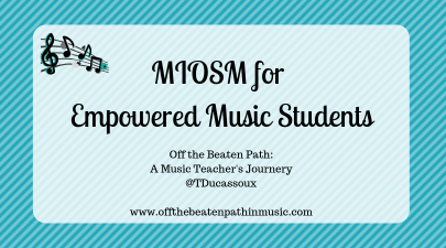 MIOSM for Empowered Music Students