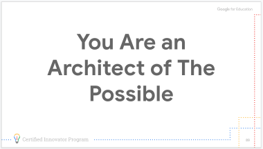 You Are an Architect of the Possible