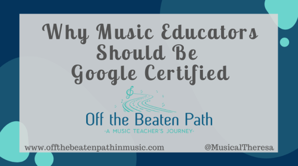 Why Music Educators Should Be Google Certified