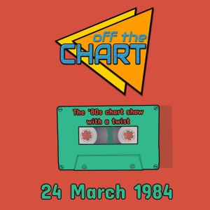 Off The Chart: 24 March 1984