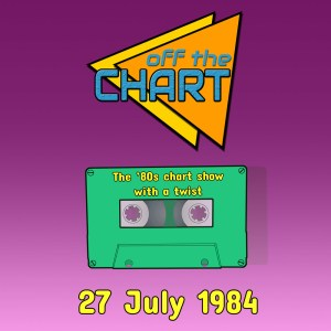 Off The Chart: 27 July 1984