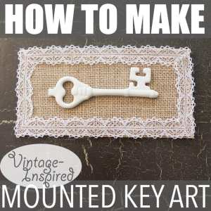 How to Make Vintage-Inspired Mounted Key Art