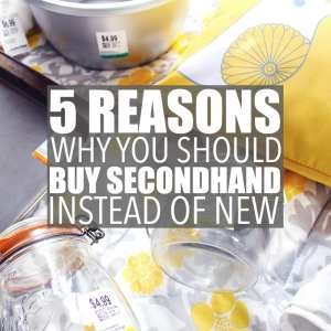 5 Reasons Why You Should Buy Secondhand Instead of New