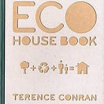 Want to learn more about sustainable design - one of today's current architecture Eco House Book by Terence Conran.