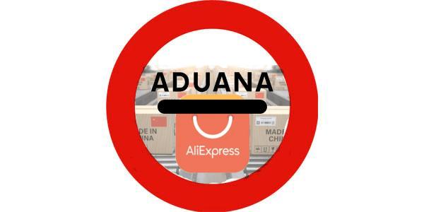Aduanas Aliexpress