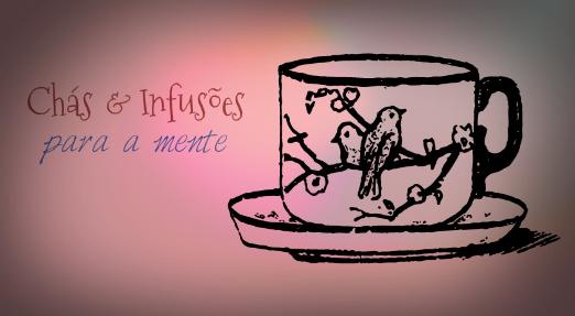 chás e infusões para a mente