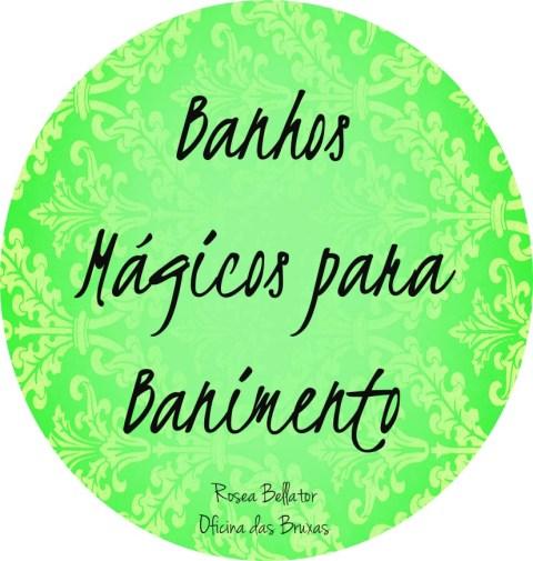 banhos mágicos para banimento