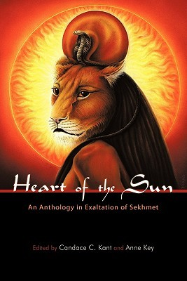 heart of the sun - Livro: Heart of the Sun - An Anthology in Exaltation of Sekhmet
