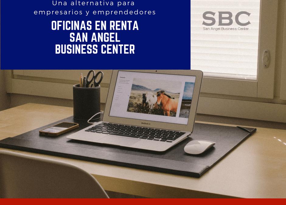 Oficinas en renta San Angel, una alternativa para empresarios y emprendedores